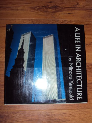 9780834801363: A Life in Architecture