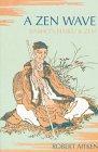 A Zen Wave: Basho's Haiku & Zen (083480137X) by Aitken, Robert