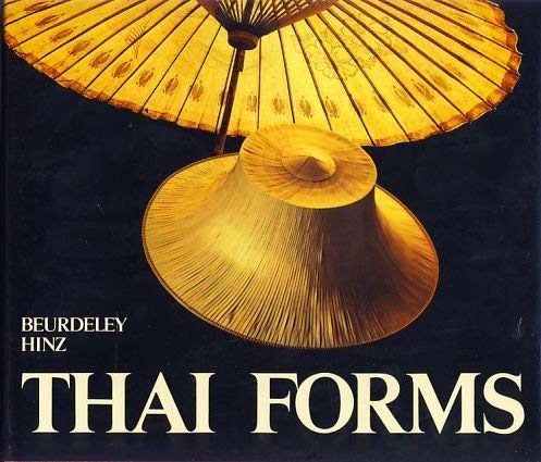 THAI FORMS: Beurdeley, Jean-Michel (text);