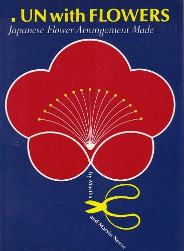 9780834801530: Fun with Flowers: Japanese Flower Arrangement Made Easy