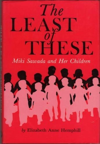 9780834801554: The Least of These: Miki Sawada and Her Children