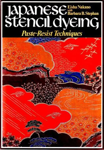 9780834801691: Japanese Stencil Dyeing