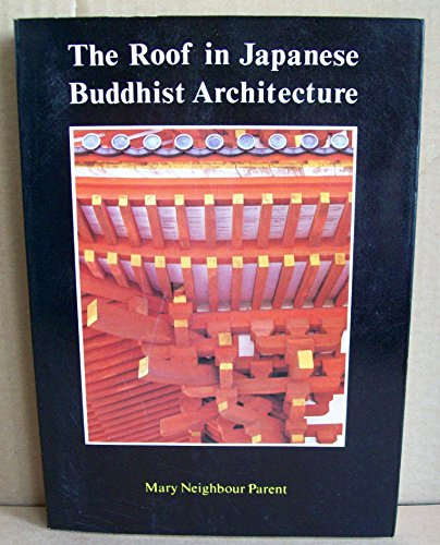 9780834801868: Roof in Japanese Buddhist Architecture