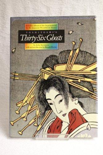9780834801899: Yoshitoshi's Thirty-Six Ghosts