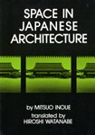 9780834801936: Space in Japanese Architecture (English and Japanese Edition)
