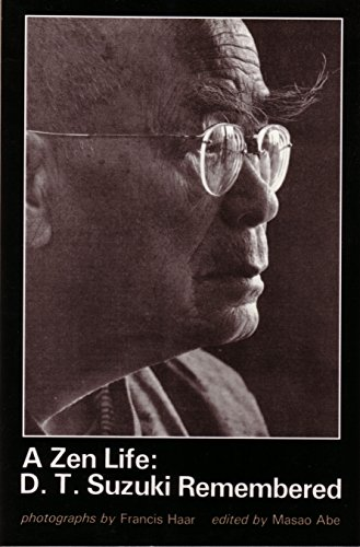 A Zen Life: D.T. Suzuki Remembered