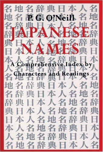 9780834802254: Japanese Names: Comprehensive Index By Characters And Readings