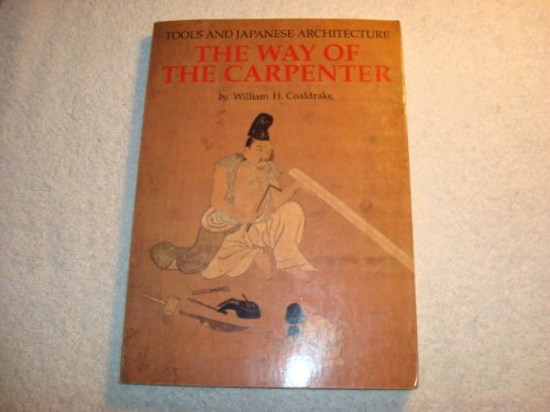 9780834802315: The Way of the Carpenter: Tools and Japanese Architecture
