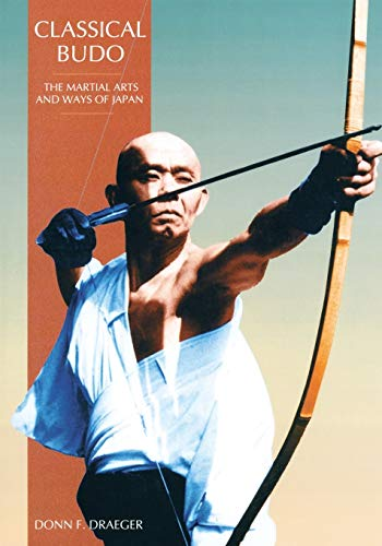 9780834802346: Classical Budo: The Martial Arts and Ways of Japan (Martial Arts & Ways of Japan Series: Vol.)