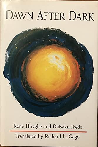 Dawn After Dark: Rene Huyghe, Daisaku