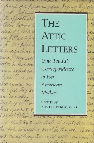 9780834802445: The Attic Letters: Ume Tsuda's Correspondence to Her American Mother