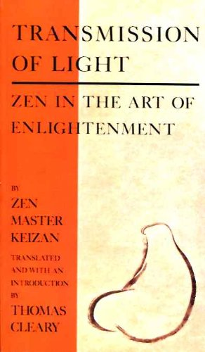Transmission of Light: Zen in the Art: Zen Master Keizan