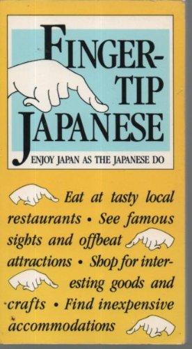 9780834802704: Fingertip Japanese: Enjoy Japan As the Japanese Do