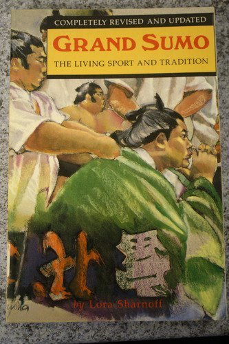 9780834802834: Grand Sumo: The Living Sport And Tradition