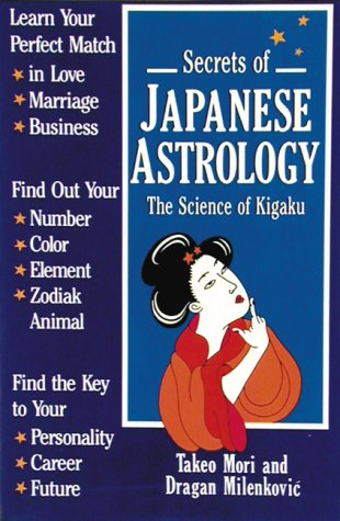 9780834802902: Secrets of Japanese Astrology: The Science of Kigaku