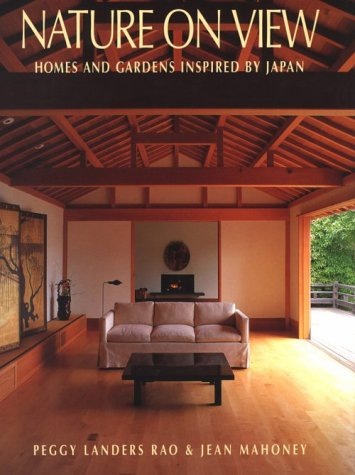 9780834802995: Nature on View: Homes and Gardens Inspired by Japan