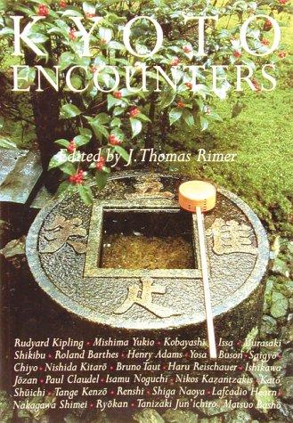 Kyoto Encounters: Stephen Addiss; Editor-J. Thomas Rimer