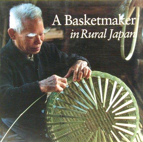 9780834803367: A Basketmaker in Rural Japan