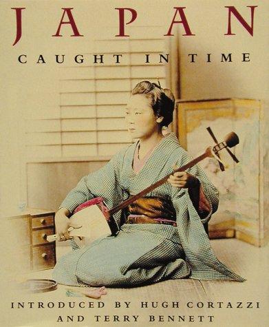 Japan: Caught in Time: Cortazzi, Hugh; Bennett, Terry; Cortazzi Hugh; Russkoe Geograficheskoe ...