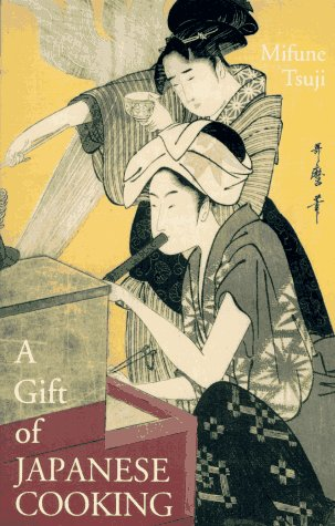 9780834803473: A Gift of Japanese Cooking