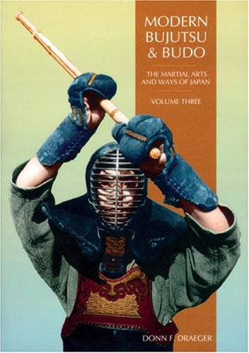 9780834803510: Modern Bujutsu & Budo Volume III: Martial Arts And Ways Of Japan (Martial Arts and Ways of Japan, Vol 3)