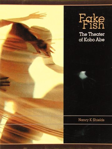 9780834803541: Fake Fish: The Theater Of Kobo Abe
