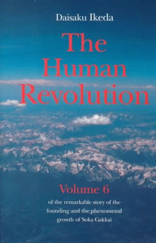 9780834803619: Human Revolution- Volume 6: Of The Remarkable Story Of The Founding And The Phenomenal Growth Of Soka Gakkai