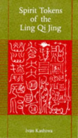 9780834804005: Spirit Tokens of the Ling Qi Jing