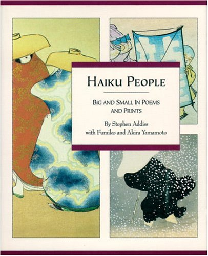 9780834804173: Haiku People: Big And Small In Poems And Prints