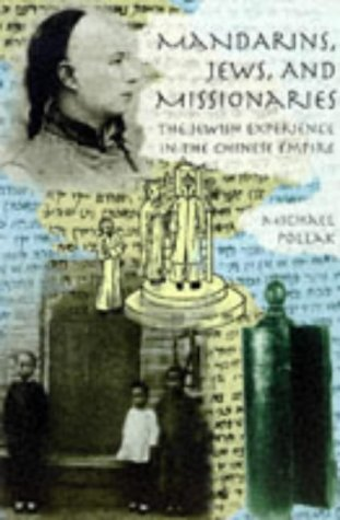 9780834804197: Mandarins, Jews, And Missionaries: Jewish Experience In The Chinese Empire