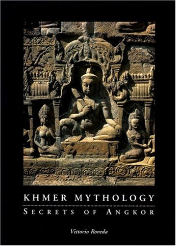 9780834804241: Khmer Mythology: Secrets of Angkor