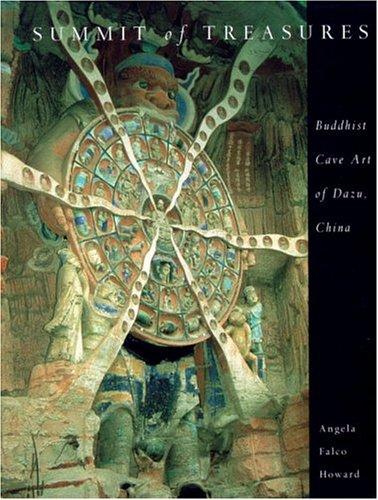 9780834804272: Summit Of Treasures: Buddhist Cave Art Of Dazu, China