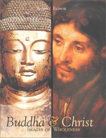 9780834804463: Buddha & Christ: Images of Wholeness
