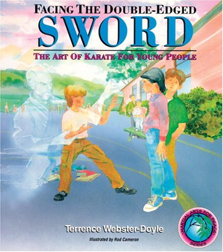 9780834804654: Facing The Double-Edged Sword: Art Of Karate For Young People