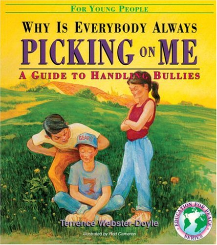 9780834804678: Why Is Everybody Picking On Me: Guide To Handling Bullies