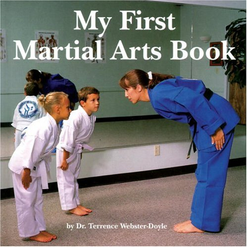9780834804814: My First Martial Arts Book (Martial Arts for Peace)