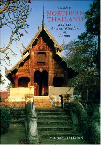 9780834805088: Guide To Northern Thailand And The Ancient Kingdom Of Lanna