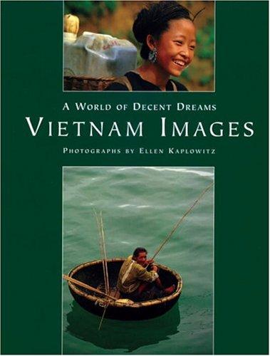 World Of Decent Dreams: Vietnam Images