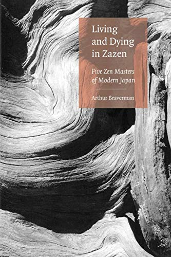 9780834805316: Living And Dying In Zazen: Five Zen Masters Of Modern Japan