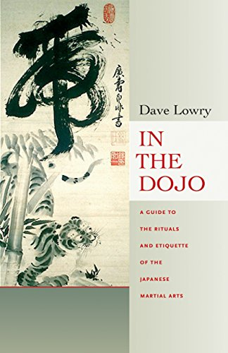 9780834805729: In the Dojo: The Rituals and Etiquette of the Japanese Martial Arts