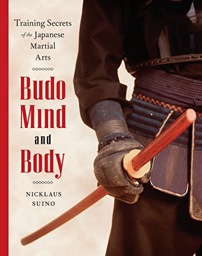 9780834805736: Budo Mind and Body: Training Secrets of the Japanese Martial Arts