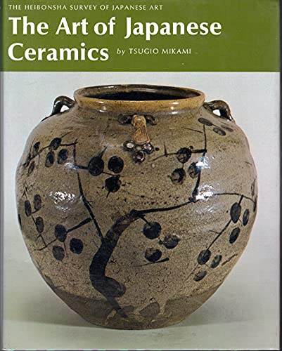9780834810006: Art of Japanese Ceramics (Heibonsha Survey)