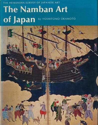 Namban Art of Japan: Okamoto, Yoshitomo