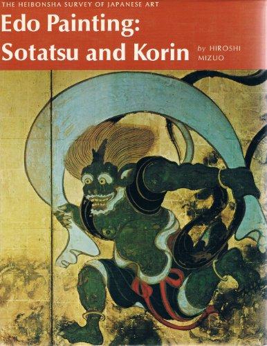 Edo Painting: Sotatsu and Korin: Mizuo, Hiroshi