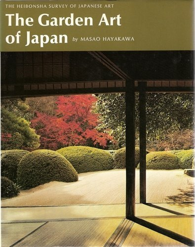 The Garden Art of Japan (Heibonsha Survey)