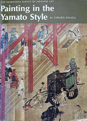 Painting in the Yamato Style (Heibonsha Survey): Ienaga, Saburo