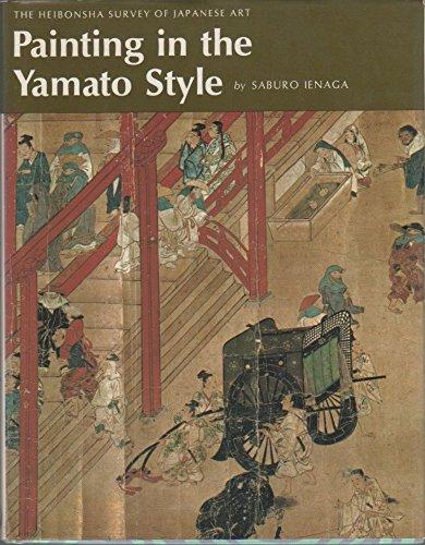 9780834810167: Painting in the Yamato Style (Heibonsha Survey)