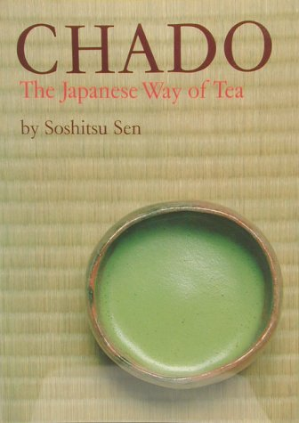 9780834815186: Chado: Japanese Way of Tea