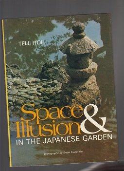 Space & Illusion in the Japanese Garden