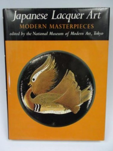 JAPANESE LACQUER ART. Modern Masterpieces.: Edited by the
